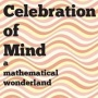 Celebration of Mind