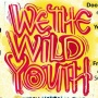 We The Wild Youth - Volunteers