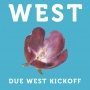 DUE WEST kickoff party