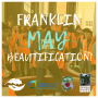 Franklin May Beautification!