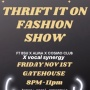 Thrift It On Fashion Show