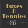 Tuxes & Tennies