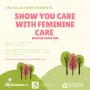 Show You Care w/ Feminine Care