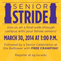 LSU Senior Stride