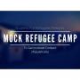 Human Trafficking Station at the Mock Refugee Camp