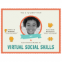 Child Social Skills Development (Virtual)