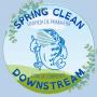 Spring Clean Downstream