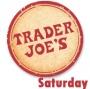 Trader Joe's (Sat.)