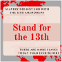 Stand for the 13th